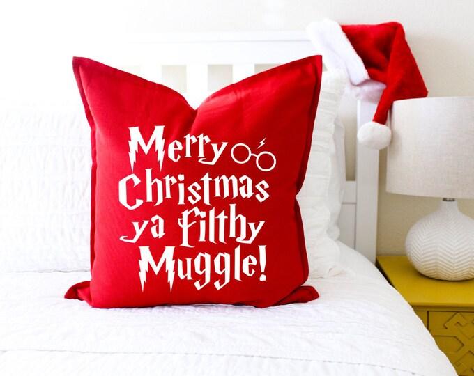 """Christmas Decor """"Merry Christmas Ya Filthy Muggle"""" Pillow Cover - Christmas Decor, Book Lover Gift, Christmas Gift, Fandom"""
