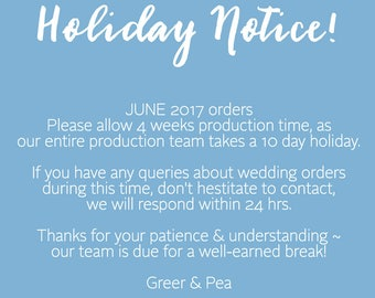 JUNE 2017 HOLIDAY NOTICE ~ Please read prior to ordering!