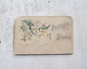 Antique Victorian Pilgrim Songs Booklet - Hymns and Texts for One Month, Psalms, Chromolithographic Illustrations (WTH-1586)