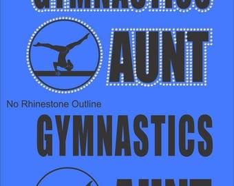 Gymnastics Aunt Shirt/ Gymnastics Shirt/ Vinyl Rhinestone Gymnastics Aunt T Shirt/ Gymnastics Gift