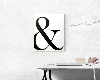 Ampersand Print, Scandi Art, And Symbol, Romantic Couple Gift, Minimalist Poster Typography Black & White Decor 8x10 11x14 16x20 18x24 24x30