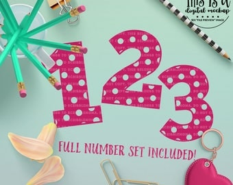 Polka Dot Numbers svg, First Birthday svg, Polka Dot svg, Number svg, Birthday Number svg, Cut Files for Silhouette for Cricut