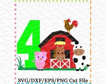 Barn with Animals Birthday 4 svg cutting file, farm animals svg, horse svg, cow svg, pig svg, barn svg, farm svg, 4th birthday, farm animals