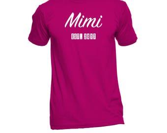 Mimi Est. (Any Year) T-Shirt - Mimi Shirt - Mimi TShirt - Mimi Gift - Mimi To Be - Mimi T Shirt - New Mimi