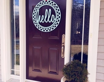 Hello door wreath - REGAL cut - choose your color