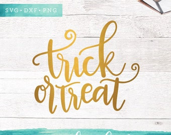 Trick or Treat SVG Cutting Files / Calligraphy SVG Files Sayings / Fall SVG for Cricut Silhouette / Halloween Svg Clip Art Commercial Use Ok