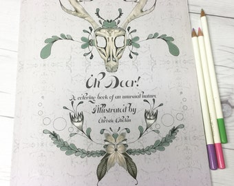 Oh Deer! A coloring book of an unusual nature