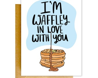 Funny Waffle Card, Birthday Card, Girlfriend Card, Card for Her, Valentines Day Card, Card for Wife, Love Card, Girlfriend Gift, Birthday