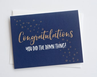 You Did The Damn Thing | Congratulations | Graduation Card