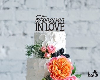 Forever in love, forever in love cake topper,Personalized Wedding Cake Topper,wedding cake topper, engagement cake topper, anniversary party