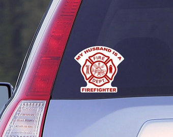 My Husband is a Firefighter Car Window Decal, Firefighter Decal, Car Decal