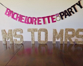 ms to mrs decor | bachelorette party | bachelorette decor | double-sided glittered letters | photo prop | ships in 3-5 business days