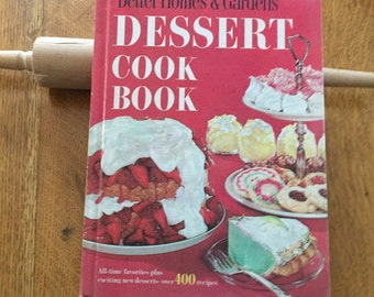1960's Dessert Cookbook, Vintage Better Homes & Gardens, Mid Century Graphics Recipes