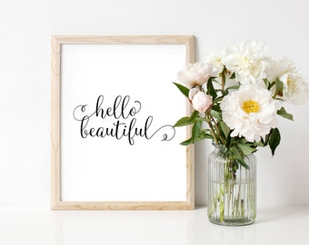 Hello beautiful print, typographic, printable, wall art, decor, gift, black and white, hand drawn font, nursery, office, baby girl, baby boy