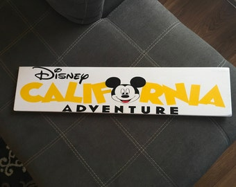 Hand painted Disney California Adventure  sign, completely customizable