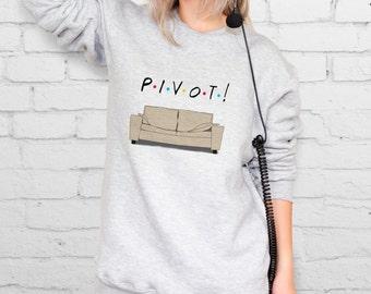 PIVOT Friends sitcom Fancy sweatshirt Teen sweatshirt Friends TV Friends tv Nineties Sitcom Friends show Friends sweatshirt Aesthetic YPh040