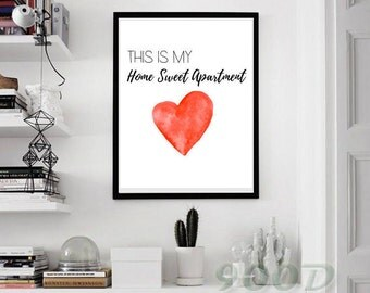 Home Sweet Apartment, Home Print, Wall Art, Home Sweet Home, Instant Download