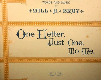 One Letter, Just One, To Me - Rare Vintage Sheet Music 1886