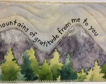 "Fabric Postcard: ""Mountains of Gratitude"""