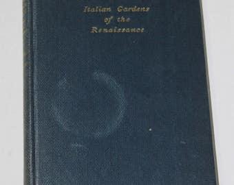 Italian Gardens of the Renaissance, by J.C. Shepherd and G.A. Jellicoe 1953 HC
