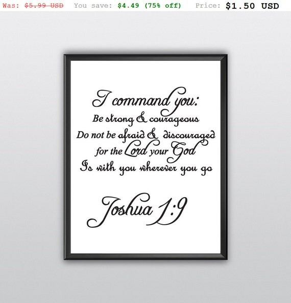 75% off I Command You Printable Christian Wall Art Be Strong and Courageous Print Joshua 1:9 God Scripture Bible Verse Print (T192)