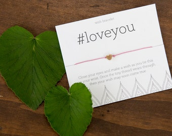 LOVE You Hashtag Wish Bracelet, Best Friend Gift, Fun Birthday Gift, #loveyou, funny love gift, young love, Valentine Card, Valentines Gift