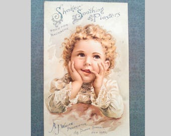 Antique Victorian Trade Card for Shaker Soothing Plasters, AJ White Proprietor, Child Pic, Collectible Lithograph Advertisement, Dated 1891