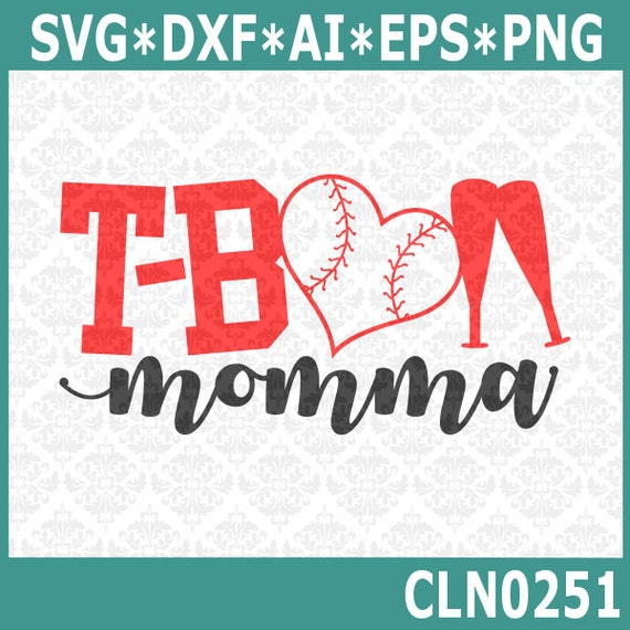 CLN0251 T-Ball T Ball Mom Momma Mother Play Youth League SVG DXF Ai Eps PNG Vector Instant Download Commercial Cut File Cricut Silhouette