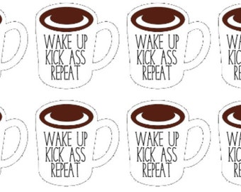 Wake Up Kick A** Coffee Cup   Feisty   Planner Stickers   Coffee   Matte   Glossy