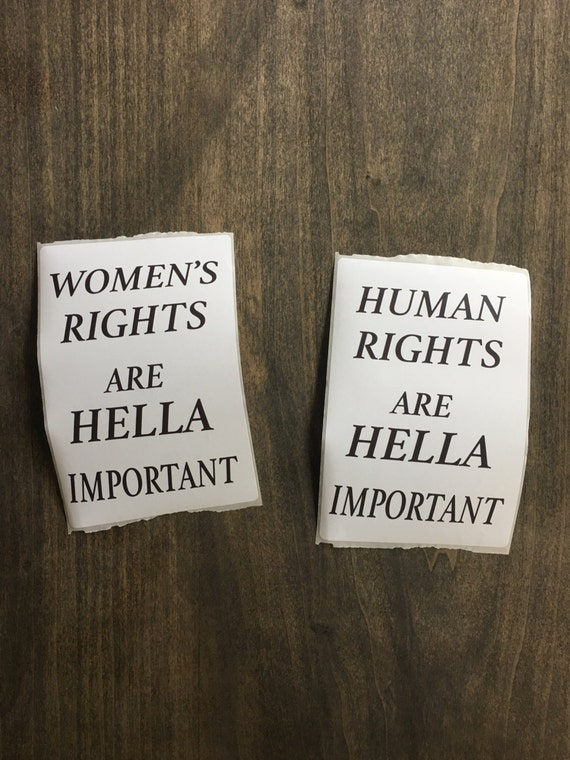 Women's rights are HELLA important sticker // stand up!