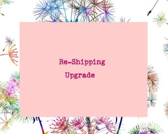 Re-Shipping and fulfillment upgrade