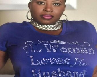This Woman Loves Her Husband Custom Rhinestone Design