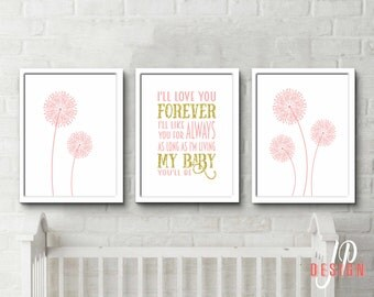 Pink and Gold Nursery Ill love you forever, i'll like you for always, as long as i'm living, my baby you'll be kids wall art set of 3