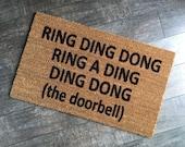 Funny Doormat / Rude Welcome Mat / Ring Ding Doormat / Housewarming Doormat / Love Doormat / Rap Doormat / Funny Welcome Mat / Front Doormat
