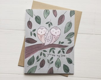You Are My Love - love card, valentine card, valentines day, anniversary card, card for partner, owl card, owl love, card for her, love you