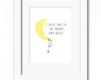A4 I love you to the moon and back print boys or girls options