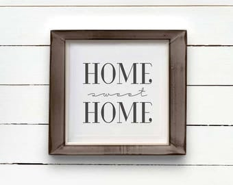 HOME SWEET HOME, farmhouse printable, instant download, wall art print, inspirational quote