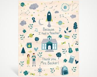 Because I Had a Teacher Custom Art Print - Blue   Studio Carrie Wall Art   8x10   5x7   Teacher Gift   Thank You