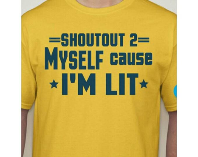 I'm LIT shirt