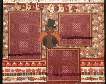 THANKSGIVING GOBBLE!Premade 12x12 scrapbook page