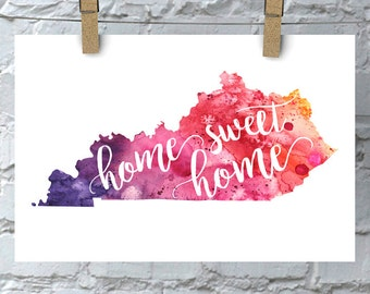 Kentucky Home Sweet Home Art Print, KY Watercolor Home Decor Map Print, Giclee State Art, Housewarming Gift, Moving Gift, Hand Lettering