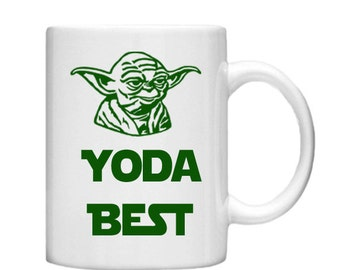 Yoda Best Mug -11oz Mug, custom mug, Custom coffee Mug, Tea mug, mug, Star Wars, Yoda Gift, Valentines gift, Love, Husband, Star Wars Mug