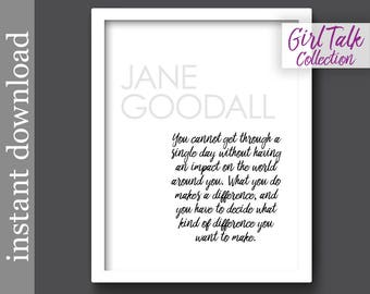 Jane Goodall Quote, printable quote, inspirational quote, graduation gift, dorm decor, office decor, office wall art, teacher gift, wall art