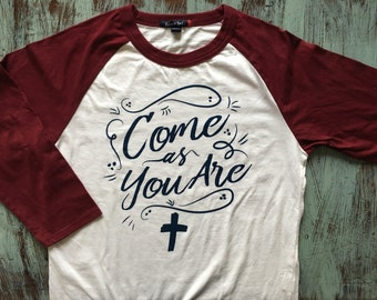 Come As You Are - Baseball Tee