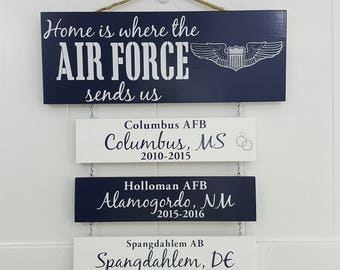 Home is where the Air Force (Pilot) sends us/you/me, Air Force Pilot, Patriotic Wall Décor, Legacy Sign, Air Force Duty Station