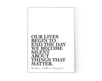 Our lives quote, Martin Luther King Jnr, Printable, Digital Print, A4, 8x10, Monochrome Wall Art, Minimalist, Graphic Design, Famous Speech