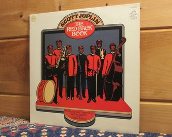 Scott Joplin - The Red Back Book - The New England Conservatory Ragtime Ensemble Conducted By Gunther Schuller - 33 1/3 Vinyl Record