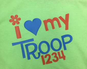 I Love My Troop Girl Scout Shirt