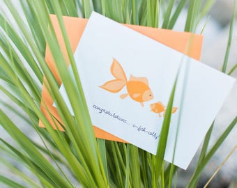 Cute Baby Goldfish Card | Congratulations ... O-fish-ially!