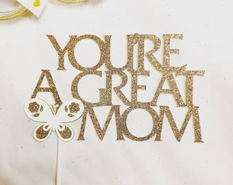 Mother's Day, Mother's Day Cake Topper, Happy Mother's Day, Cake Topper
